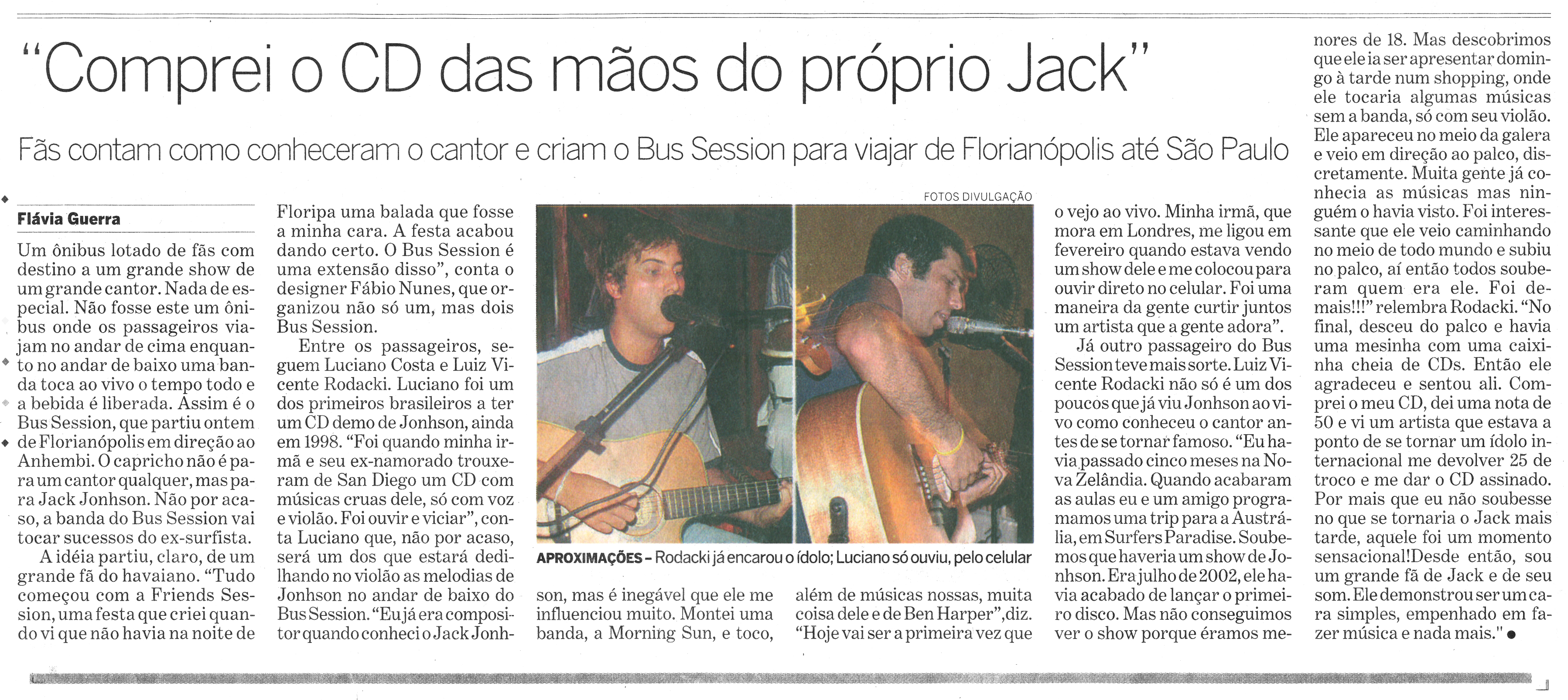 Bus Session Jack Johnson no Estadão
